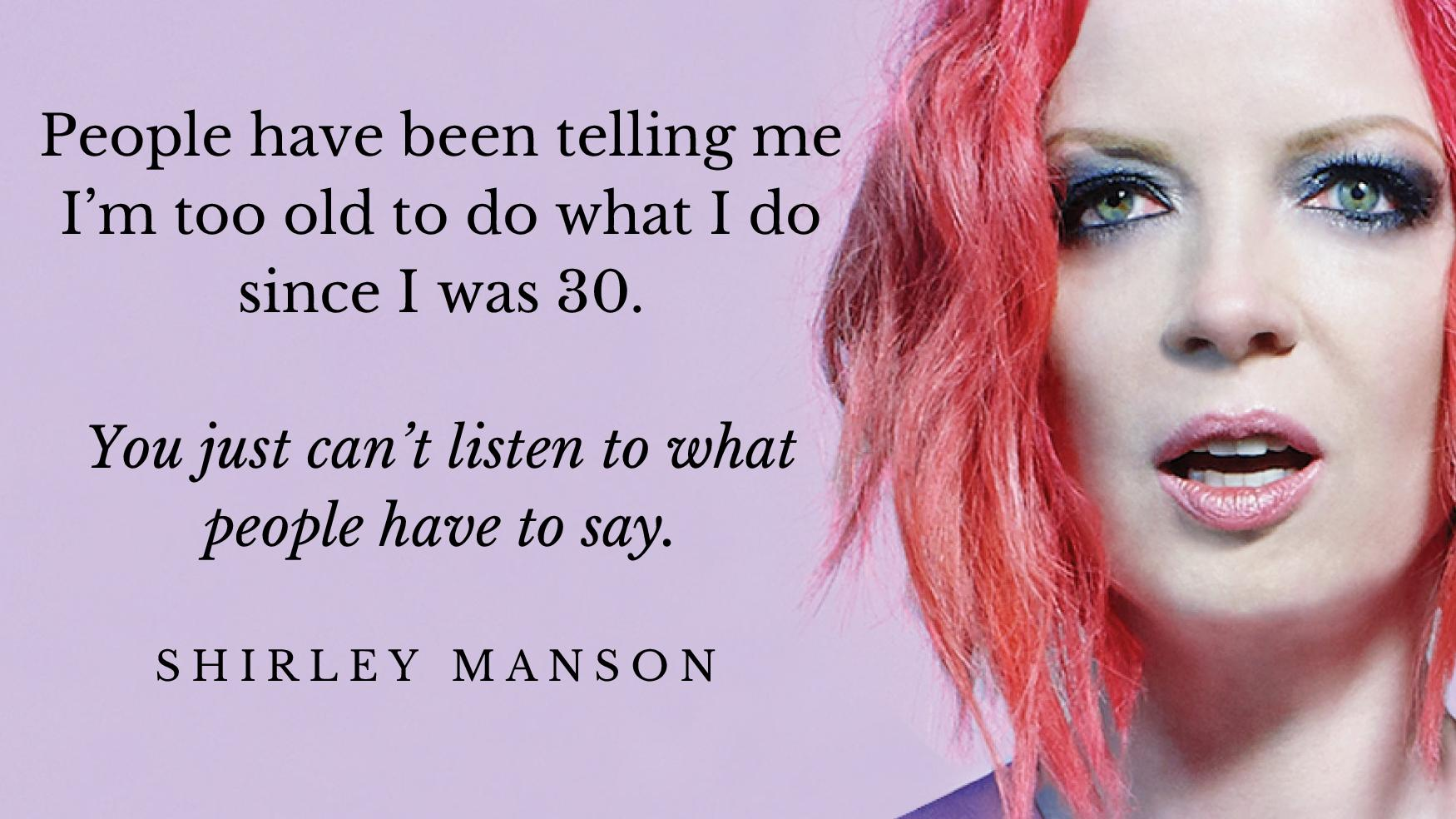 shirley manson quote